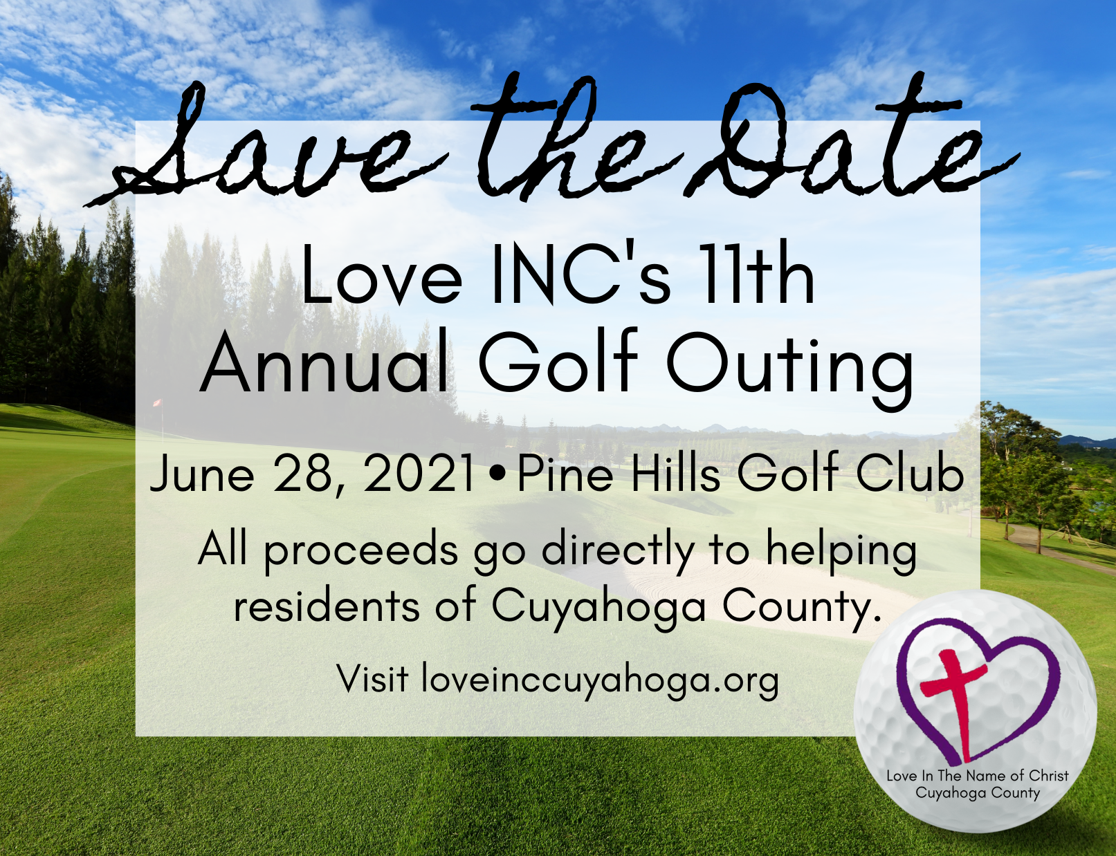 Save the Date. Love INC's 11th Annual Golf Outing. June 28, 2021